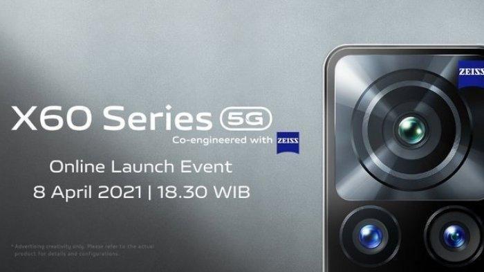 Spesifikasi Ponsel Mutakhir Vivo X60 Series, Siap Rilis Besok Kamis 8 April 2021