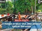 banjir-di-kabupaten-tojo-una-una-video.jpg