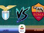 link-live-streaming-lazio-vs-roma-minggu-332019.jpg
