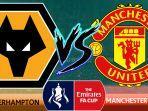 link-live-streaming-perempatfinal-piala-fa-wolverhampton-vs-manchester-united.jpg