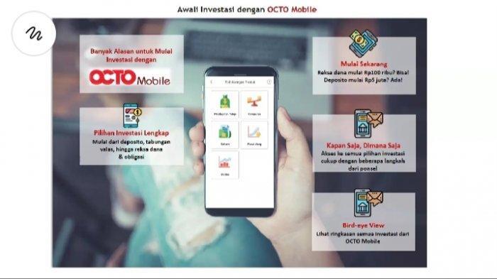 Fitur dan Layanan Octo Mobile dari CIMB Niaga Mudahkan Nasabah yang Ingin Investasi
