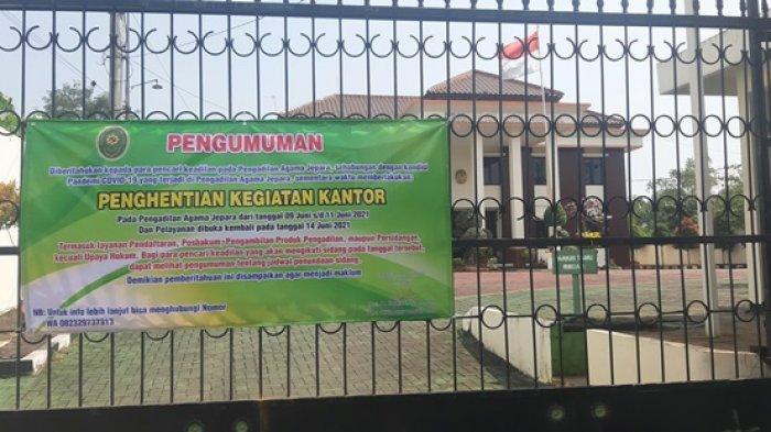 Pengadilan Agama Jepara Ditutup Sementara, Imbas Dua Pegawainya Terpapar Covid-19