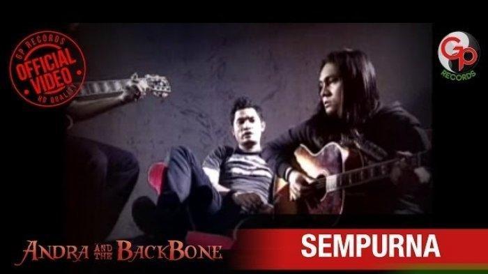 Kunci (Chord) Gitar dan Lirik 'Sempurna' - Andra and The Backbone 'Oh Sayangku Kau Begitu Sempurna'