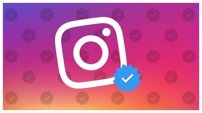 Cara Mendapatkan Centang Biru dari Instagram, Ikuti Langkah-langkahnya Berikut Ini