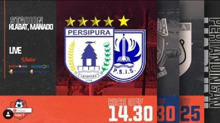 Link LIVE STREAMING Persipura Jayapura vs PSIS Semarang, Kick Off Pukul 14.30 WIB