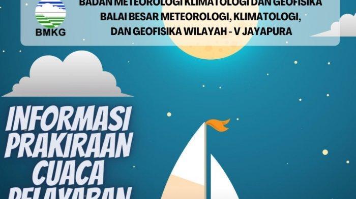 BMKG: Cuaca Pelayaran di Papua dan Papua Barat, Gelombang Rendah