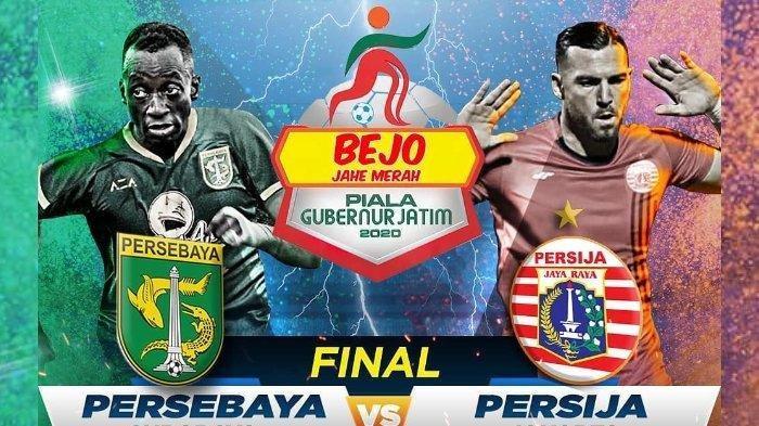 SEDANG BERLANGSUNG Live Streaming Persebaya Vs Persija di Final Piala Gubernur Jatim 2020