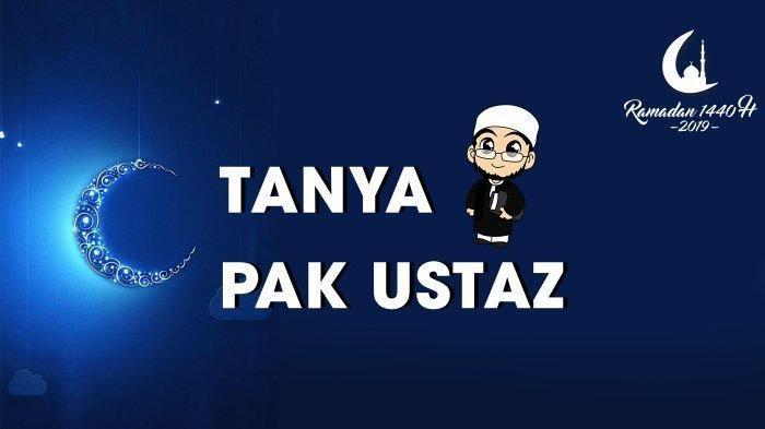 Tanya Pak Ustaz: Siapa Saja Orang yang Diperbolehkan Tidak Puasa di Bulan Ramadan?