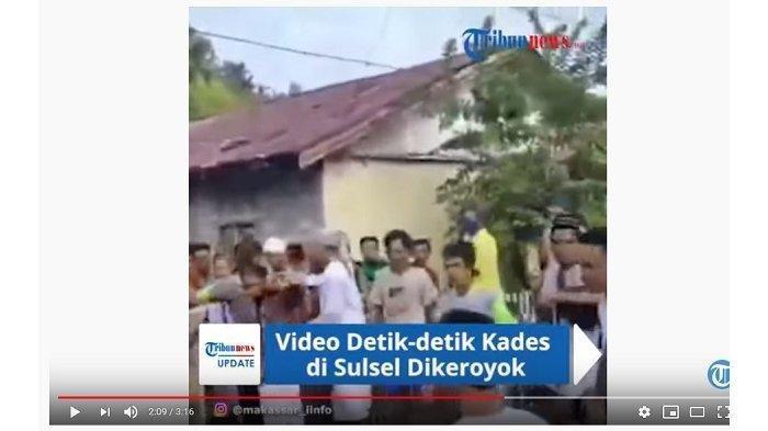 Video Detik-detik Kedes di Sulsel Dikeroyok Warga, Kericuhan Terjadi saat Diskusi Salat Idulfitri