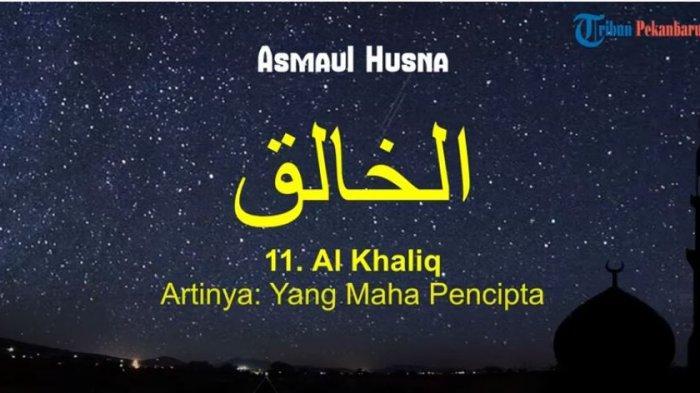 CEK Arti Al Khaliq dan Al Wakil dalam Asmaul Husna