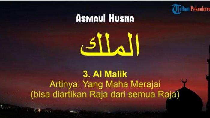 Makna Al Malik dalam Asmaul Husna, 99 Nama-nam Allah SWT yang Baik