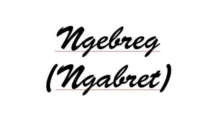Apa Itu Ngebreg (Ngabret) Dalam Bahasa Gaul, Simak Arti Kata Ngebreg Disini