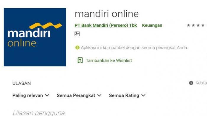 Aplikasi Mandiri Online Berulah, Sempat jadi Trending di Twitter, Ini Penjelasan Pihak Bank Mandiri