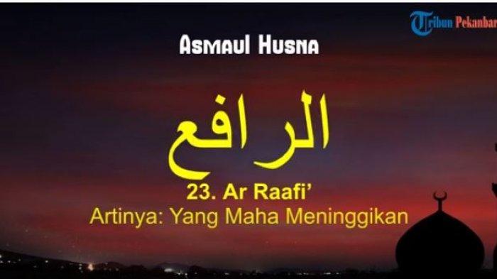 Arti Ar Raafi dalam Asmaul Husna dan Maknanya