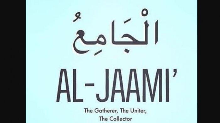 Arti Al Jami dalam Asmaul Husna
