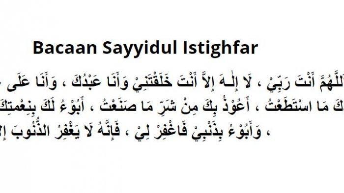 Bacaan Sayyidul Istighfar: Segera Hafal dan Amalkan, Lafalkan di Siang dan Malam Hari