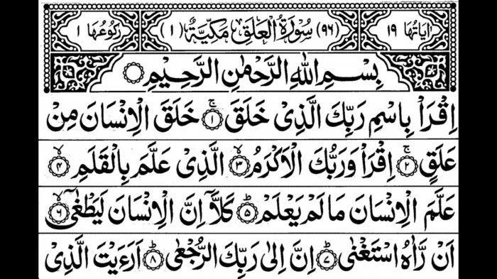 Bacaan Surat Al Alaq Lengkap dengan Artinya, Beserta Bacaan Arab dan Latin Surat Al Alaq