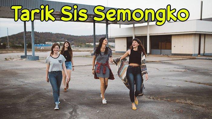 Apa Itu Semongko, Tarik Sist? SIMAK Update Bahasa Gaul yang Trending 2020