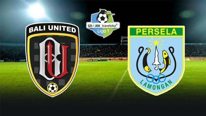 Hasil Liga 1 2018 Bali United Vs Persela LamonganSementara 3-2, Live Streaming Babak Kedua