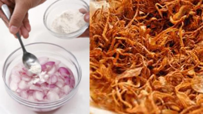 Resep Bawang Goreng, Cara Membuat Bawang Goreng Renyah Tahan Lama, Ini Rahasianya