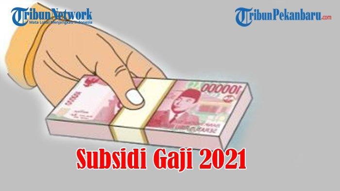 Berikut Kriteria Pekerja Penerima Subsidi Upah, BLT BPJS Ketenagakerjaan 2021