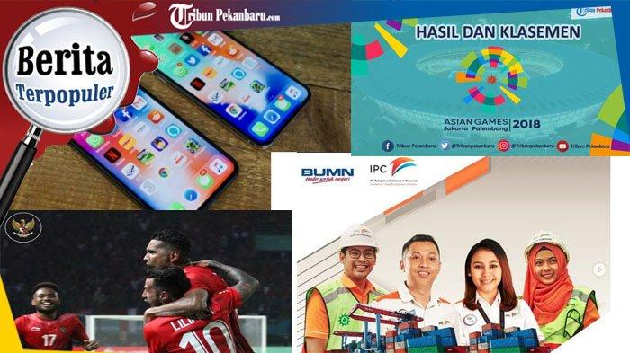 TERPOPULER - Lowongan Kerja Pelindo II, 4 Ponsel Tercanggih di Indonesia, Klasemen Akhir Timnas U-23