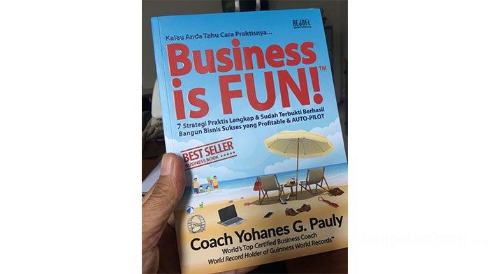 Ajak Entrepreneur Bangun Bisnis yang FUN, Ikut Memajukan Kewirausahaan di Indonesia
