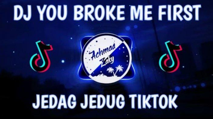 Download Lagu DJ You Broke Me First Remix Lagu TikTok Viral 2021 by Dj Opus