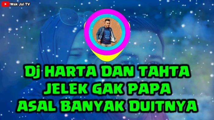 Buruan, Download Lagu Harta dan Tahta Jelek Gak Papa Viral Tiktok MP3