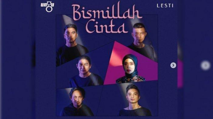 Lirik Lagu Bismillah Cinta, Download Lagu Bismillah Cinta Ungu dan Lesti