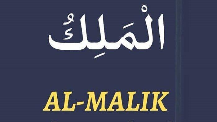 Al Malik Artinya di Dalam Asmaul Husna