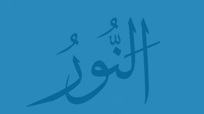 Arti An Nur di Dalam Asmaul Husna, Ini Penjelasannya