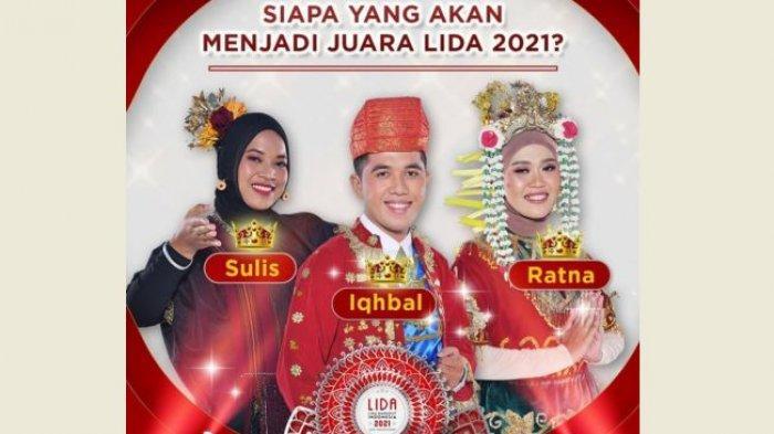 Grand Final LIDA 2021 Malam Ini, Iqhbal Sumbar, Sulis NTB dan Ratna Kalsel, Siapa yang Akan Juara?