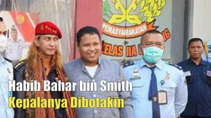 VIdeo: Kabar Terbaru Habib Bahar bin Smith, Kepalanya ...