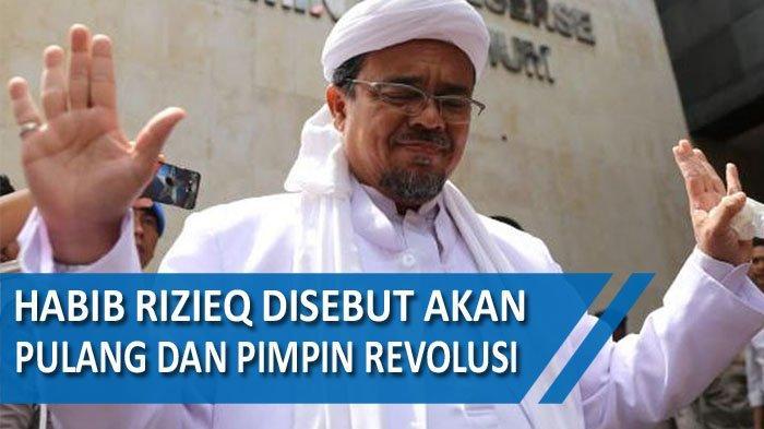 Imam Besar Fpi Habib Rizieq Shihab Bakal Pulang Ke Indonesia Di Hari Pahlawan Jadi Pimpin Revolusi Tribun Pekanbaru