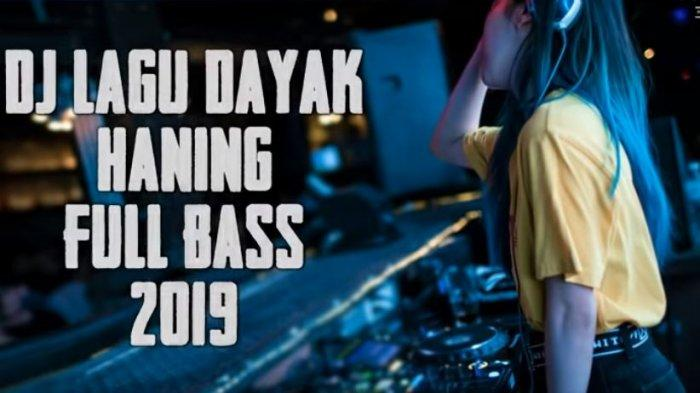 haning-dayak-remix-full-bass.jpg