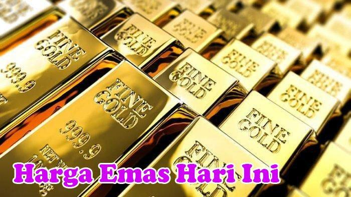 Emas untuk Investasi, Harga Emas Hari Ini Jumat (11/9/2020) Naik, Berikut Ini Rinciannya