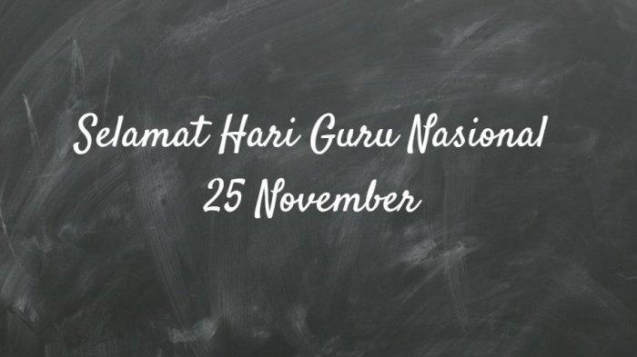 Inilah Kumpulan Kata Mutiara Terindah, Ucapan Selamat Hari Guru 25 November 2019 Bahasa Inggris