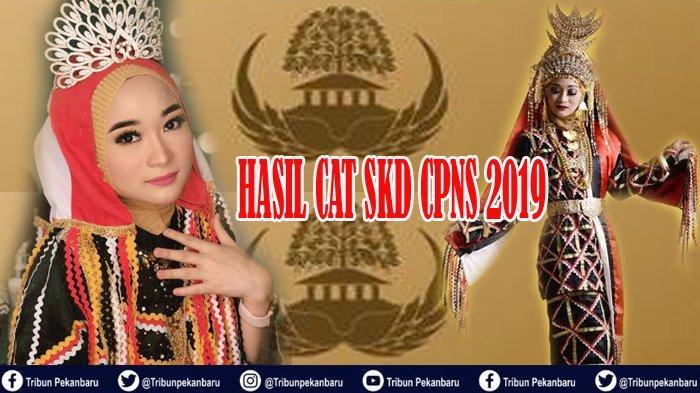 PENGUMUMAN Hasil CAT SKD CPNS 2019 Pemko Pekanbaru