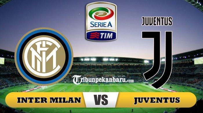 PREDIKSI & JADWAL Liga Italia Inter Milan vs Juventus: Si Nyonya Tua Datangkan Remaja Ini