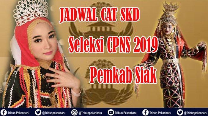 SKD CPNS Siak Riau Digelar Lima Sesi Dalam Sehari, Jadwal Mulai 27-31 Januari 2020