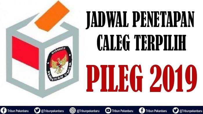 JADWAL PLENO Penetapan Caleg Terpilih Pileg 2019 Dua Daerah di Riau oleh KPU Inhu dan KPU Pelalawan