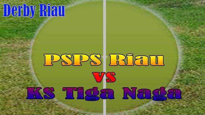 Jelang Derby Riau PSPS Riau vs KS Tiga Naga pada Liga 2 2021, PSPS Riau Targetkan Menang