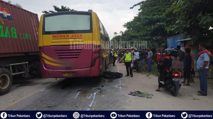 KECELAKAAN Bus Medan Jaya di Pekanbaru, Pengendara Motor Tewas, Terlindas Ban Bus, Ini Kronologinya