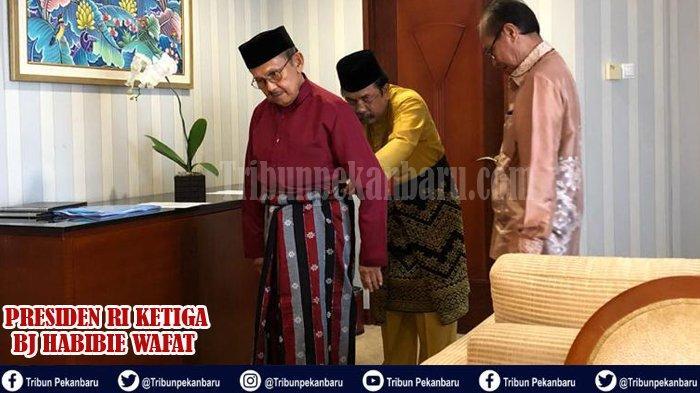 KENANGAN BJ Habibie di Riau Sebelum Meninggal, Diungkap Kadis Kebudayaan Riau Yoserizal Zen