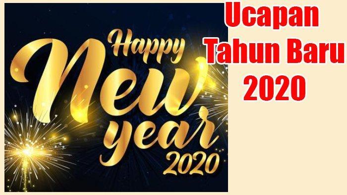 YUk Berbagi Ucapan Selamat Tahun Baru 2020, Bisa Dikirim Lewat WhatsApp, Bahasa Indonesia & Inggris