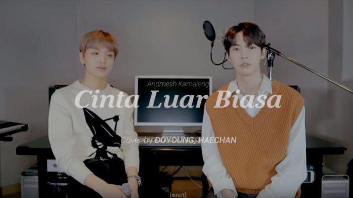Duduki Tahta Nomor Satu Youtube, Lagu Cinta Luar Biasa Cover Haechan dan Doyoung Diapresiasi Netizen