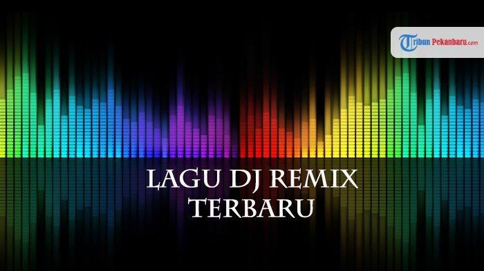 lagu-remix-terbaru-2019.jpg