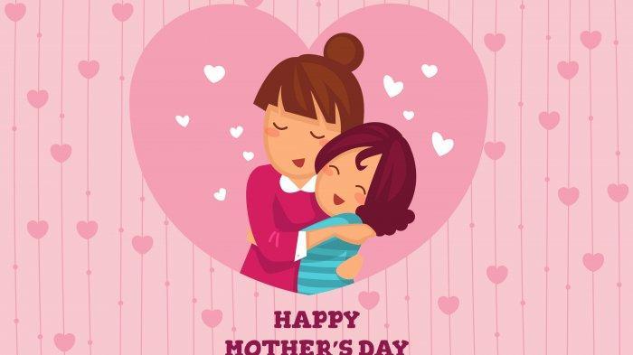 Ucapan Selamat Hari Ibu 22 Desember Bahasa Inggris dan Bahasa Indonesia Bisa Untuk Share WA, FB & IG
