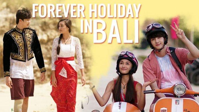 Link Download Film Forever Holiday In Bali, Bisa Nonton Film Forever Holiday In Bali Streaming